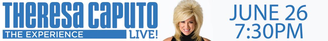Theresa Caputo: The Experience Live!