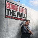 George Lopez The Wall World Tour
