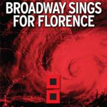 Broadway Sings for Florence