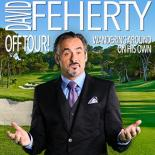 David Feherty; Live Off Tour