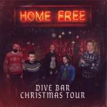 Home Free Dive Bar Tour