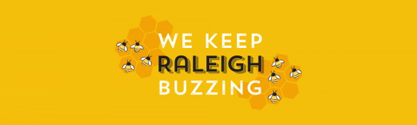 "A small colony of animated bees hovers over two honeycombs with the title in the center reading ""We Keep Raleigh Buzzing"""